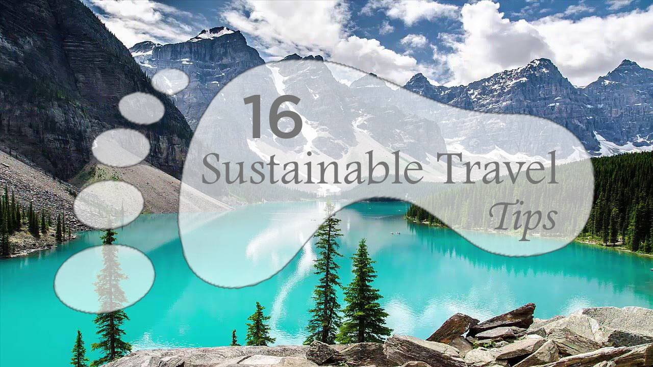 Eco-Friendly Tips for Sustainable Travel